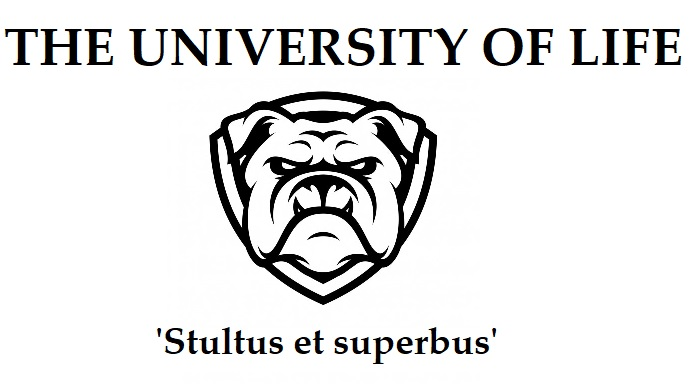 University of Life: Stultus et Superbus